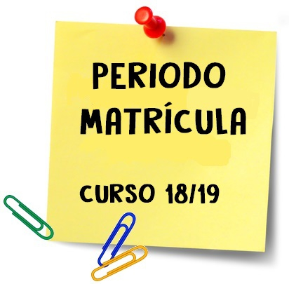 PERIODO MATRÍCULA CURSO 18/19